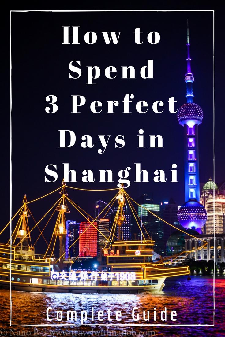 Shanghai 3 Day Itinerary on www.travelwithnanob.com