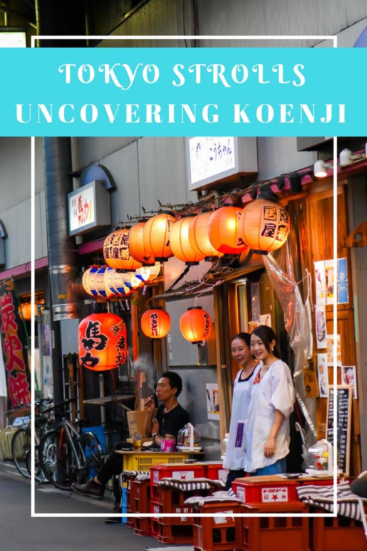 Tokyo Strolls - Koenji Neighborhood by www.travelwithnanob.com