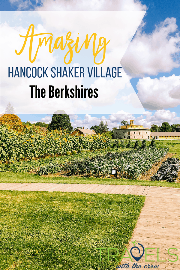 Hancock Shaker Village is a must visit in The Berkshires. Fun for the entire family with farm animals, demonstrations, and music. #theberkshires #familytravel