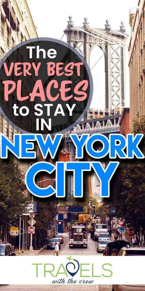 New York is a big city, here are the best places to stay to maximize your time in the Big Apple.Travels With The Crew