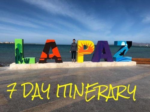 La Paz Mexico 7 day Itinerary