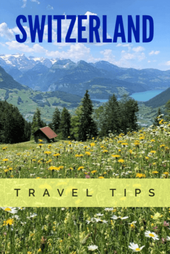 Are you planning to travel to Switzerland. Tips from a local expert on planning your visit to Switzerland and you Swiss travels #Switzerland #Switzerlandtravel #travel #Swiss #Europe #SwissAlps #Europeantravel