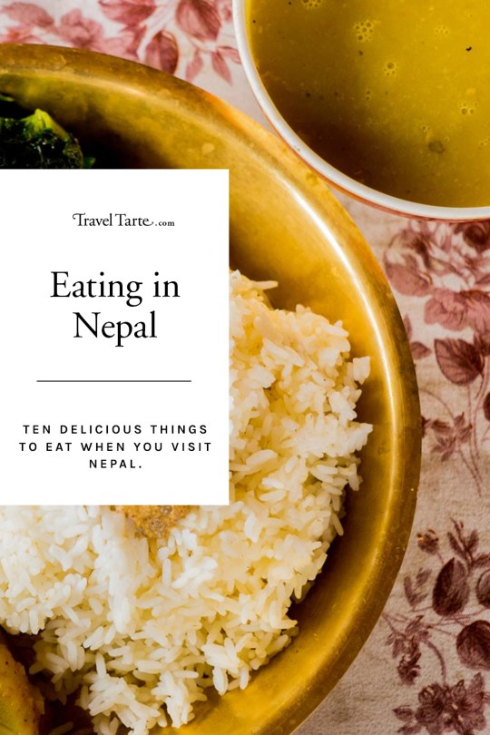 Eating in Nepal. Ten things to try when you visit Nepal.