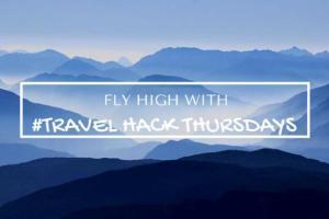 Travel Hack Thursdays: Expert Travel Hackers Share their Secrets