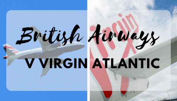 Virgin Atlantic and British Airways comparison