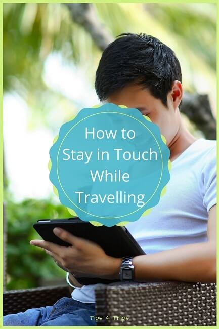 travel tips on how to stay in touch when travel