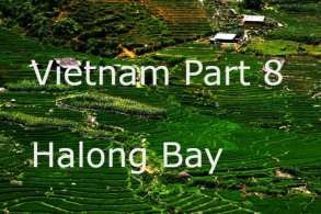 Vietnam Part 8- The end of the trip Holang Bay