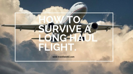 How to Survive a Long Haul Flight.