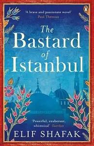 The bastard of Istanbul of Elif Shafak