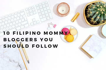 10 filipino mommy bloggers you should follow (1)