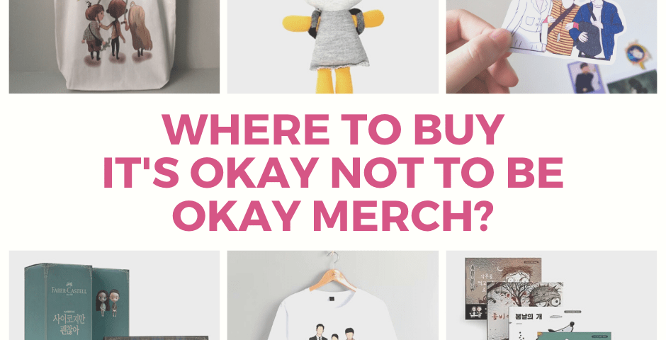It's Okay Not To Be Okay Merch