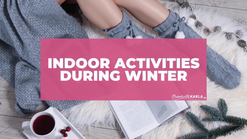 Indoor Activities During Winter