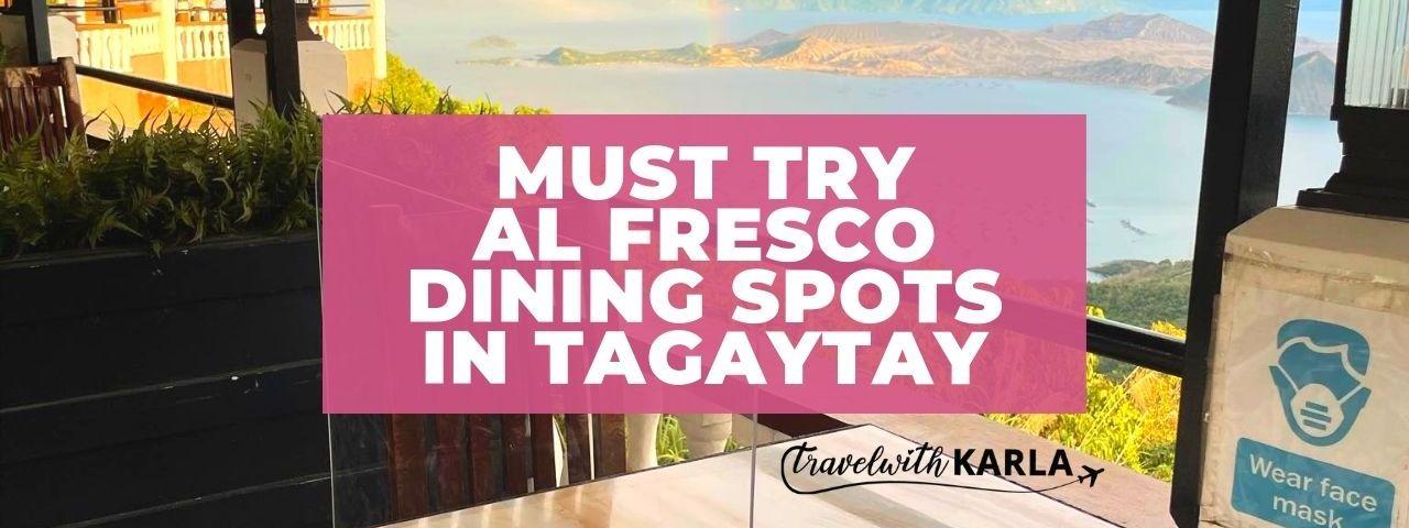 Must Try Al Fresco Dining Spots in Tagaytay
