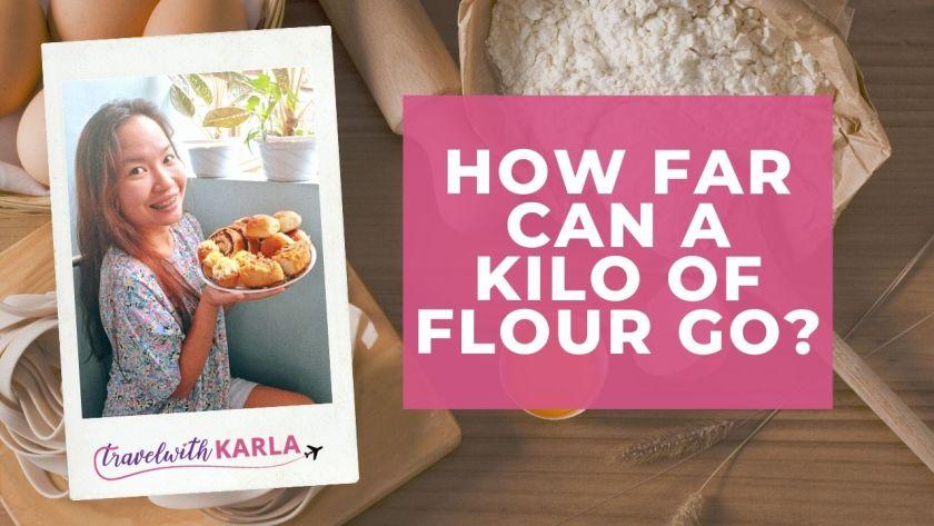 How Far Can A Kilo of Flour Go?