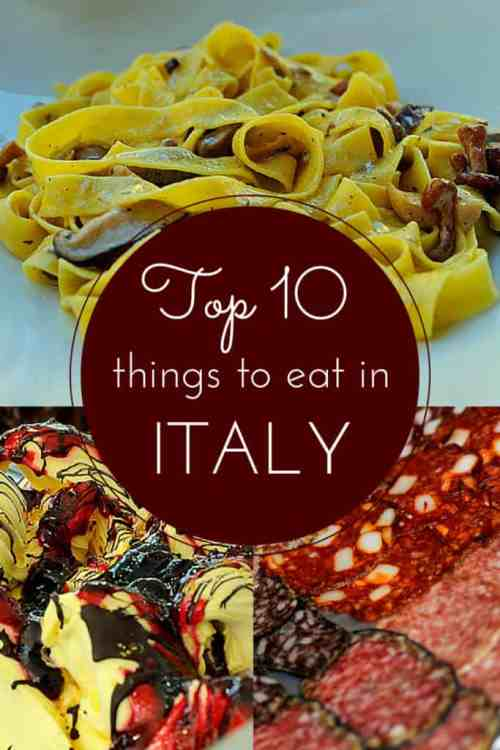 Discover the top ten things to eat in Italy and where to eat them!
