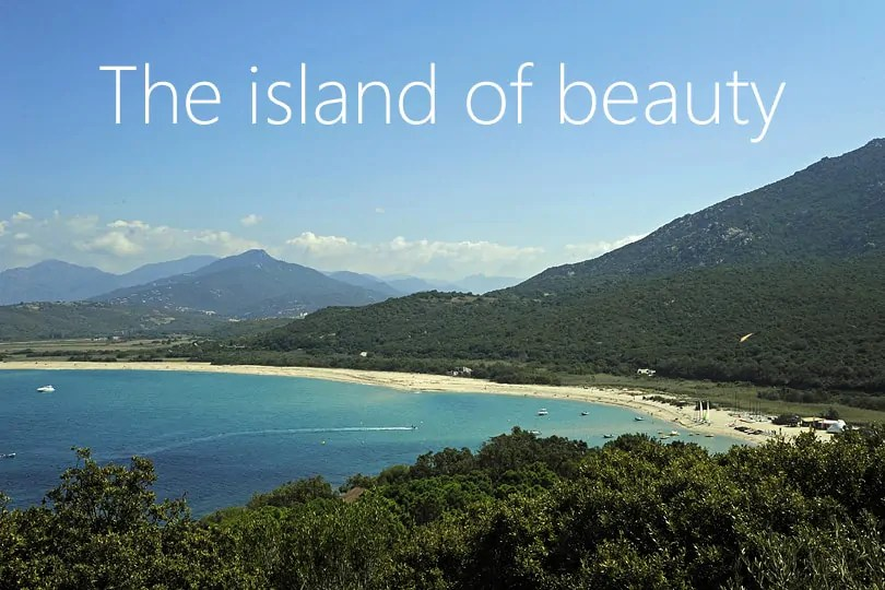 Corsica, the island of beauty