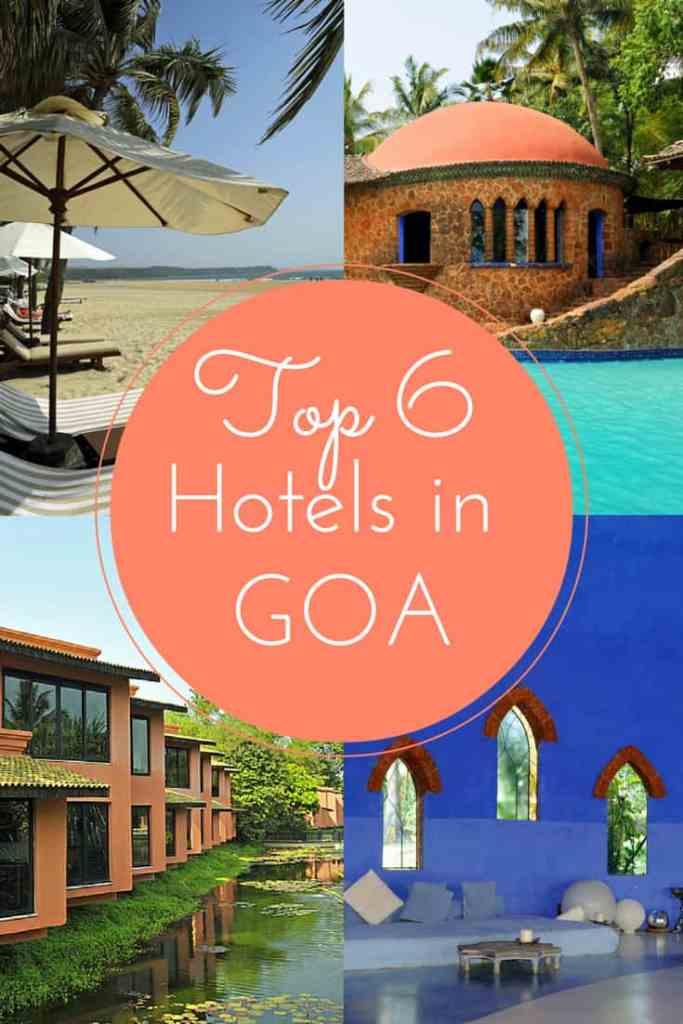 My top 6 hotels in Goa, India