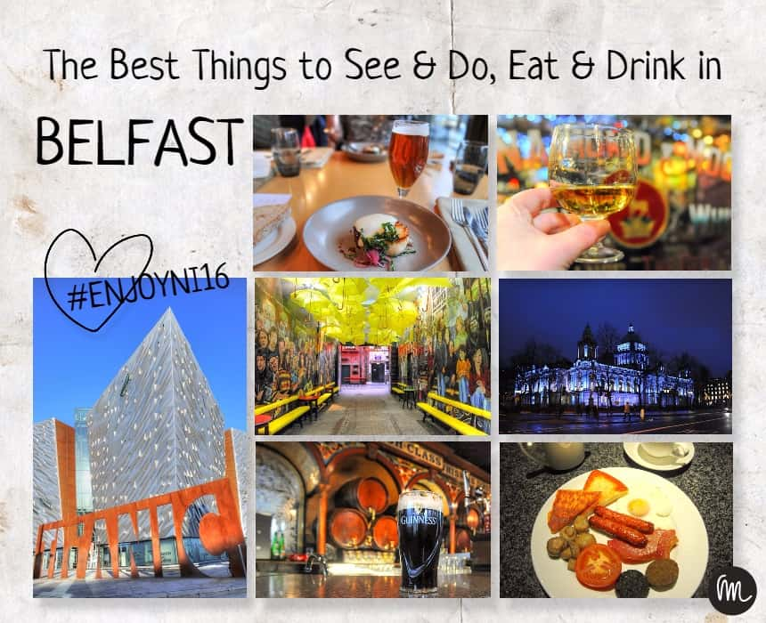 Top Things to See & Do, Eat & Drink in Belfast, Northern Ireland