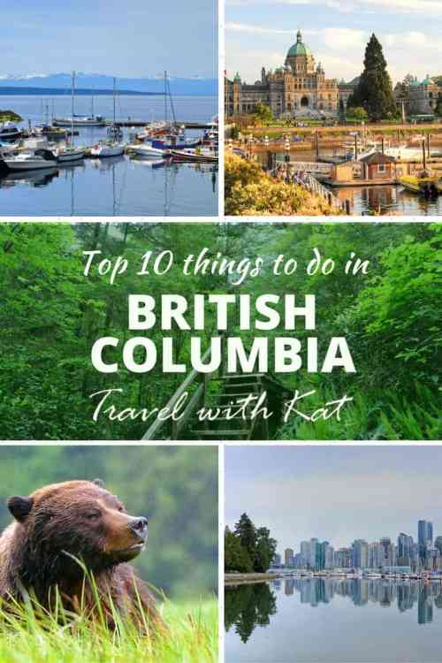 Top 10 things to do in British Columbia, from hiking to wildlife watching to exploring vibrant cities