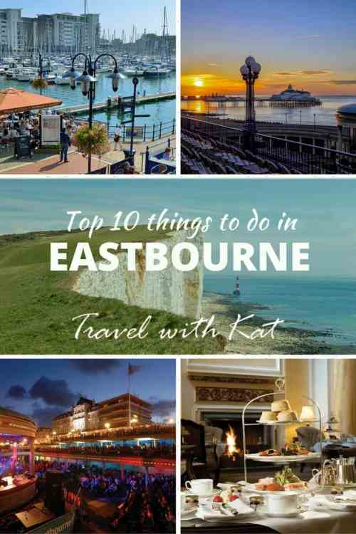 Top 10 things to see, do and eat in Eastbourne, East Sussex, England
