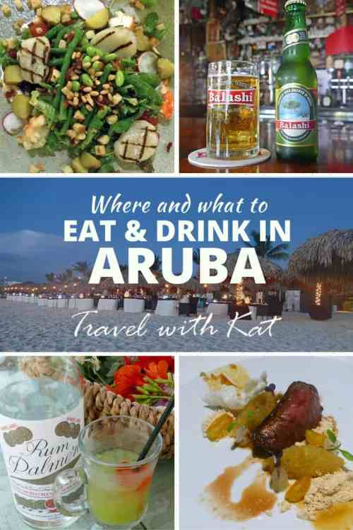 Where and what to eat and drink in the best restaurants in Aruba
