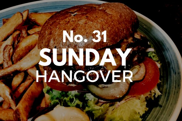 Sunday Hangover No. 31
