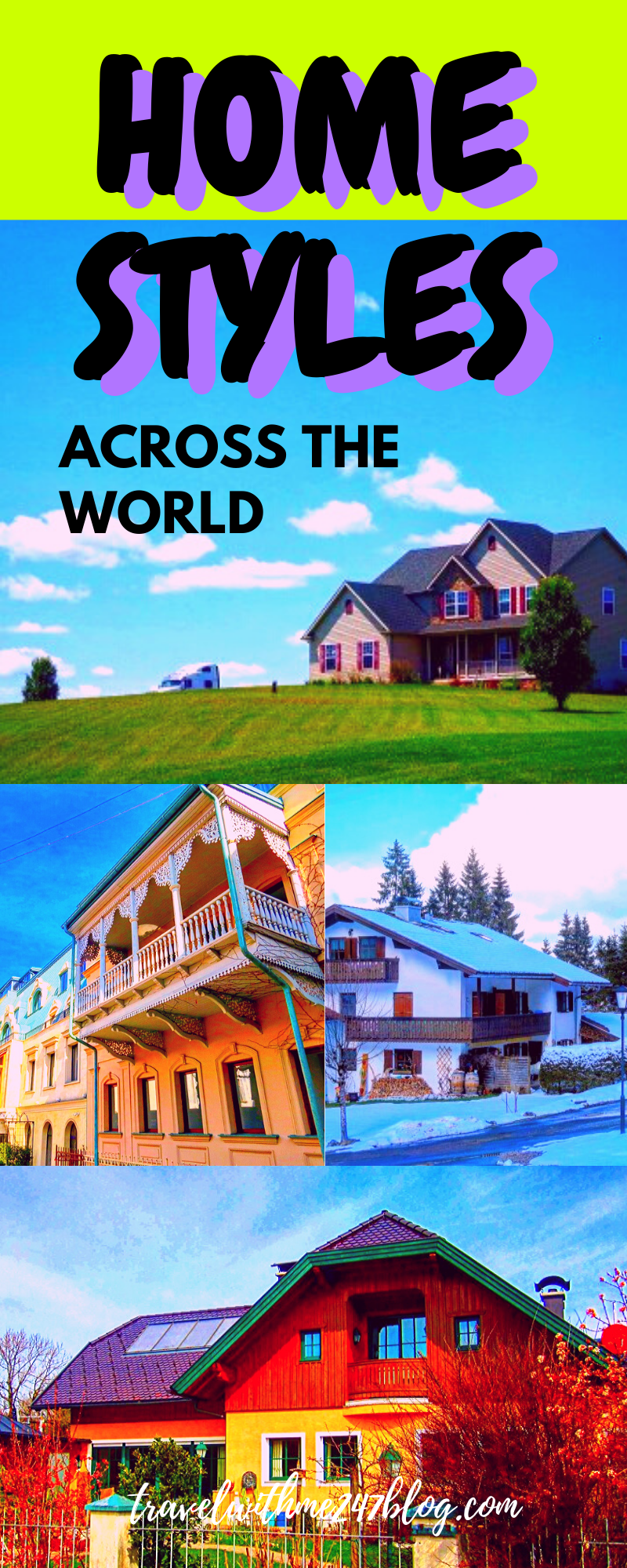 Styles of Homes around the world
