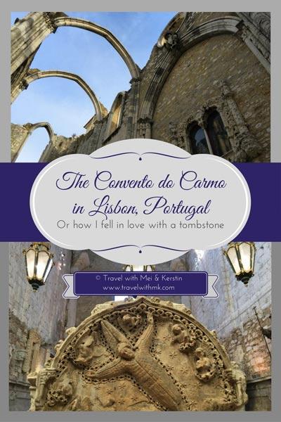 Convento do Carmo, Lisbon, Portugal © Travelwithmk.com