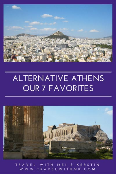 Alternative Athens: Our 7 Favorites © Travelwithmk.com