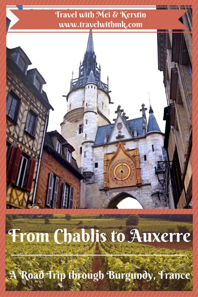 From Chablis to Auxerre: A Road Trip through Burgundy, France © Travelwithmk.com