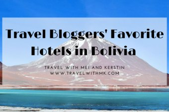 Travel Bloggers' Favorite Hotels in Bolivia