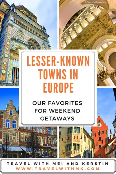 Lesser-known towns in #Europe - Our Favorites European Destinations for #Weekend Getaways © Travelwithmk
