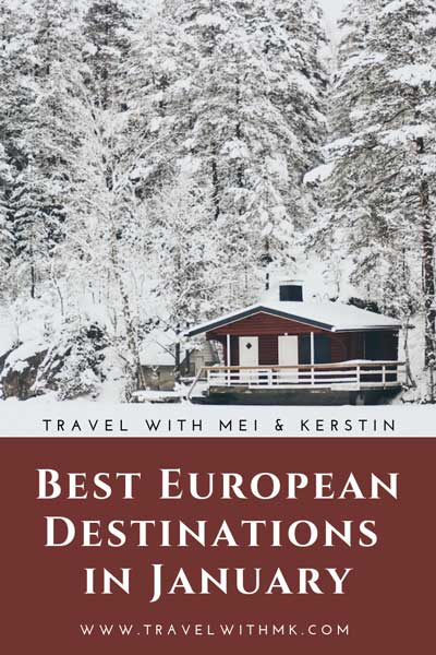 Best European Destinations in January © Travelwithmk.com