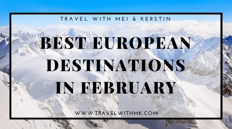 Best European Destinations in February