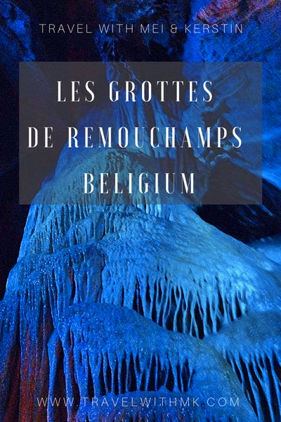 Les Grottes de Remouchamps in Belgium - the longest underground boat tour in Europe © Travelwithmk.com