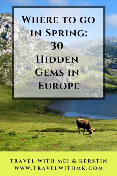 Where to go in Spring: 30 Hidden Gems in Europe © Travelwithmk.com