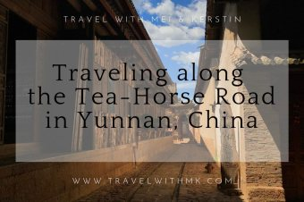 Traveling along the Tea Horse Road in Yunnan