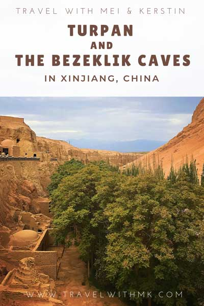 Turpan and the Bezeklik Caves in Xinjiang, China © Travelwithmk.com