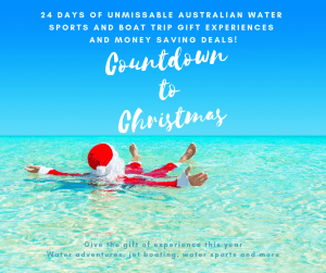 Don't miss this year's annual online event - Countdown to Christmas: 24 days Of Unmissable Australian Water Sports and Boat Trips Experience Gifts #christmas #gift #experience