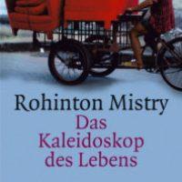Das Kaleidoskop des Lebens von Rohinton Mistry