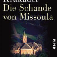 Die Schande von Missoula von Jon Krakauer