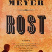 Rost von Philipp Meyer