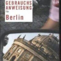 Gebrauchsanweisung für Berlin von Jakob Hein