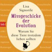 Missgeschicke der Evolution von Lisa Signorile