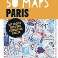 50 Maps Paris von Gaspard Walter