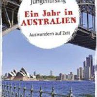 Ein Jahr in Australien von Julica Jungehülsing