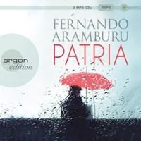 Patria von Fernando Aramburu (Hörbuch)