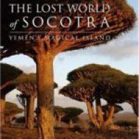 The lost world of Socotra von Richard Boggs