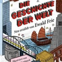 Die Geschichte der Welt von Ewald Frie