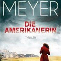 Die Amerikanerin von Deon Meyer